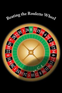 Beating the Roulette Wheel.'