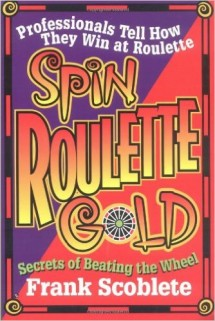 Book cover of 'Spin Roulette Gold.'