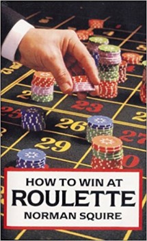 Book cover of 'How to win at Roulette.'