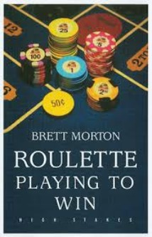 Book cover of 'Roulette, Playing to Win'