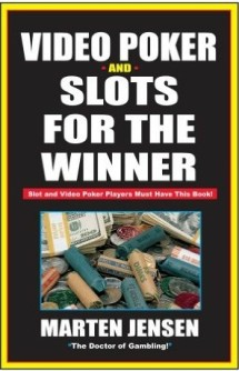 Book cover of 'Video Poker and Slots for the Winner'